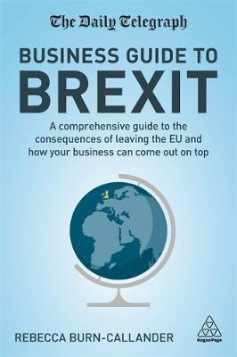 The Daily Telegraph Business Guide to Brexit by Rebecca Burn-Callander image