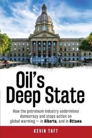 Oil'S Deep State by Kevin Taft image