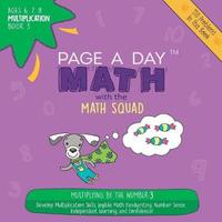 Page a Day Math Multiplication Book 3 by Janice Auerbach image
