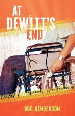 At Dewitt's End by Doc Henderson