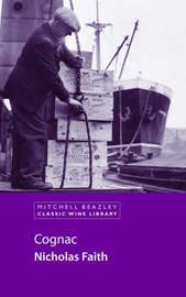 Classic Wine Library: Cognac by Nicholas Faith image