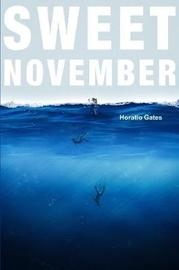 Sweet November by Horatio Gates
