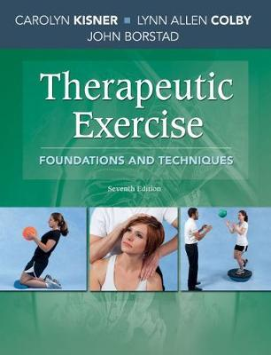 Therapeutic Exercise by Carolyn Kisner