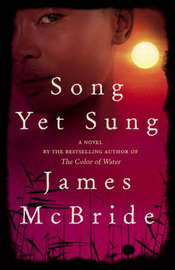 Song Yet Sung by James McBride image