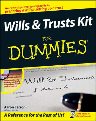 Wills and Trusts Kit For Dummies by Aaron Larson image