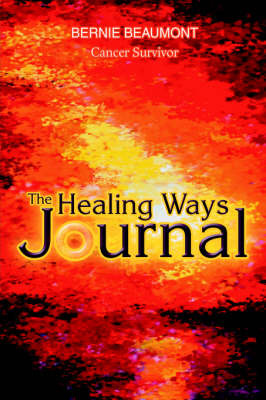 The Healing Ways Journal by Bernie Beaumont image