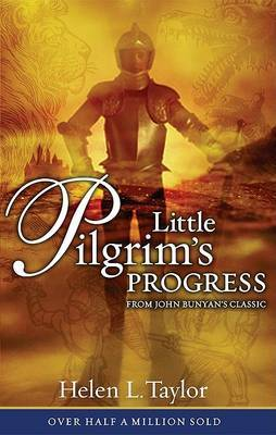 Little Pilgrim's Progress: from John Bunyan's Classic by Helen L. Taylor image