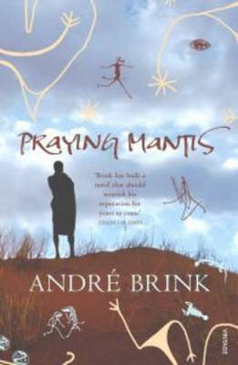 Praying Mantis by Andre Brink