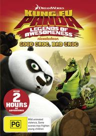 Kung Fu Panda: Legends of Awesomeness - Good Croc, Bad Croc on DVD