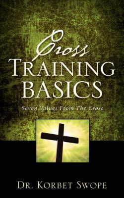 Cross Training Basics by Korbet Swope image