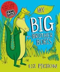 My Big Brother, Boris by Liz Pichon