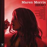 Hero by Maren Morris