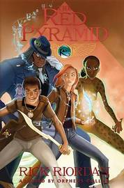 The Kane Chronicles - Book One Red Pyramid: The Graphic Novel by Rick Riordan