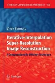 Iterative-Interpolation Super-Resolution Image Reconstruction by Vivek Bannore