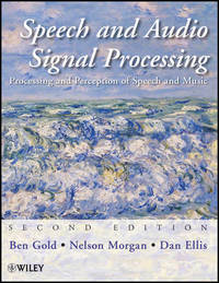 Speech and Audio Signal Processing by Ben Gold