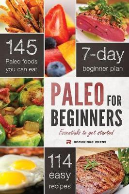 Paleo for Beginners: Essentials to Get Started by John Chatham