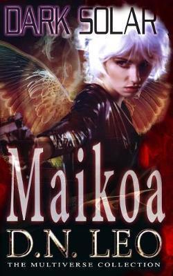 Dark Solar - Maikoa by D N Leo