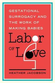 Labor of Love by Heather Jacobson