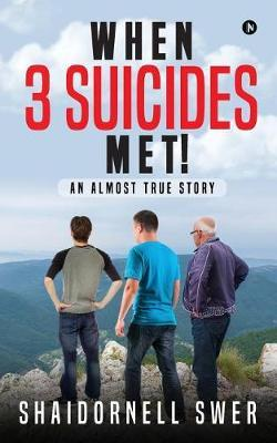 When 3 Suicides Met! by Shaidornell Swer image