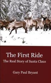 The First Ride by Gary Paul Bryant