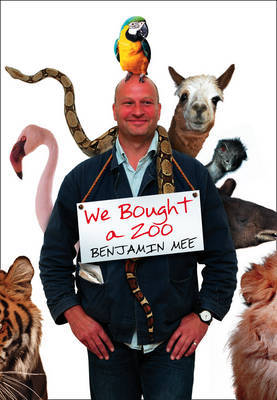 We Bought a Zoo by Benjamin Mee image