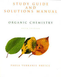 Organic Chemistry: Study Guide and Solutions Manual by Paula Yurkanis Bruice image