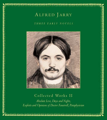 Three Early Novels: Collected Works Ii by Alfred Jarry image