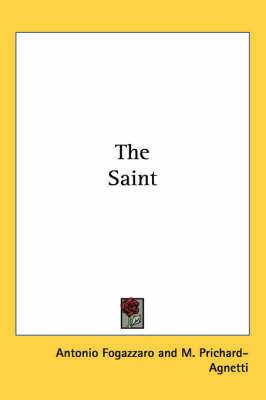 The Saint by Antonio Fogazzaro