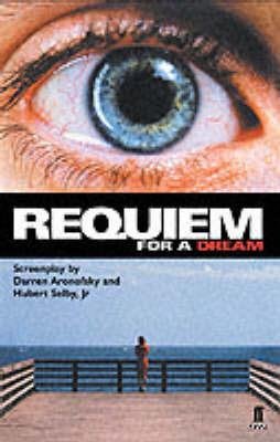 Requiem for a Dream by Darren Aronofsky