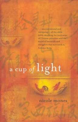 Cup of Light by Nicole Mones