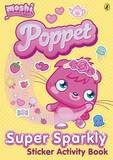Moshi Monsters: Poppet Sparkly Sticker Activity Book
