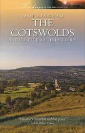 Cotswolds: A Cultural History by Jane Bingham