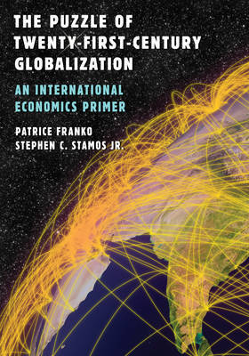 The Puzzle of Twenty-First-Century Globalization by Patrice Franko image