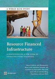 Resource financed infrastructure by Hayvard Halland