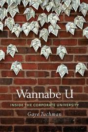 Wannabe U by Gaye Tuchman