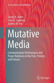 Mutative Media by James A. Dator image