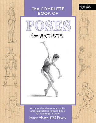 The Complete Book of Poses for Artists by Ken Goldman