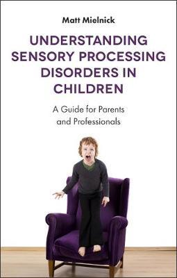 Understanding Sensory Processing Disorders in Children by Matt Mielnick image