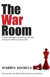 The War Room by Warren Kinsella image