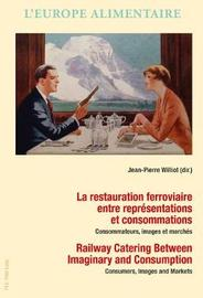 La restauration ferroviaire entre representations et consommations / Railway Catering Between Imaginary and Consumption image