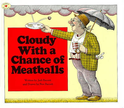 Cloudy with a Chance of Meatballs by Judi Barrett image