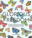 Glorious Freedom by Lisa Congdon