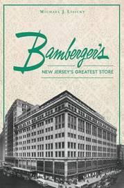 Bamberger's by Michael J Lisicky