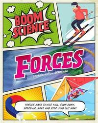 BOOM! Science: Forces by Georgia Amson-Bradshaw