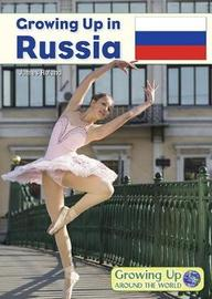 Growing Up in Russia by James Roland
