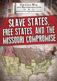 Slave States, Free States, and the Missouri Compromise image