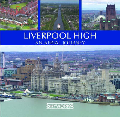 Liverpool High by Skyworks