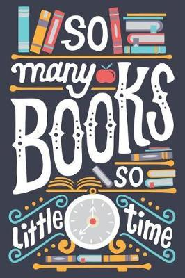 So Many Books So Little Time by Pink Flamingo Publishing