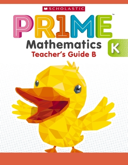 Pr1me Mathematics Kindergarten Teacher's Guide B by Scholastic