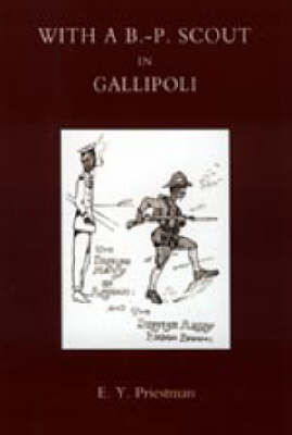 With a B-P Scout in Gallipoli. A Record of the Belton Bulldogs by E.Y. Priestman image